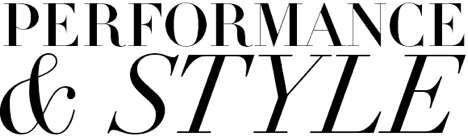 PERFORMANCE & STYLE ICON
